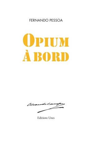 Opium à bord : poème d'Alvaro de Campos
