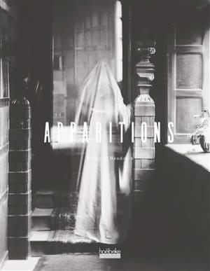 Apparitions : archives de la France hantée