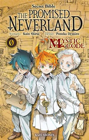 The promised Neverland. Volume 0, Mystic code