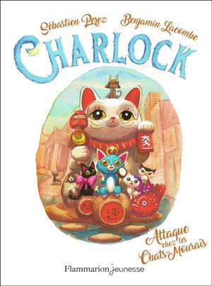 Charlock. Volume 4, Charlock attaque chez les chats-mouraï