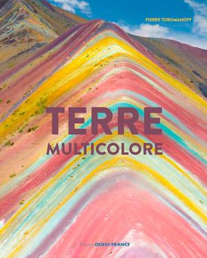 Terre multicolore