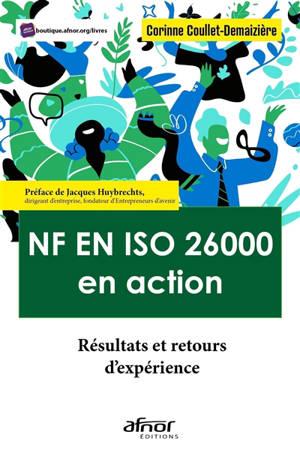 NF en ISO 26000 en action : résultats et retours d'expériences