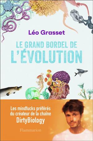 Le grand bordel de l'évolution