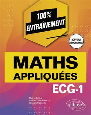 Maths appliquées : ECG-1 : nouveaux programmes