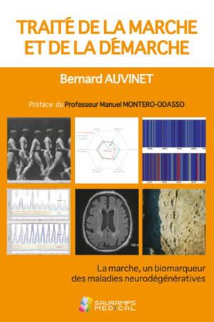 Traité de la marche et de la démarche : la marche, un biodémarqueur des maladies neurodégénératives