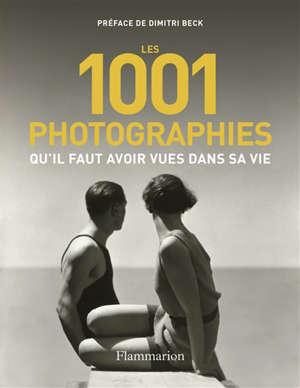 Les 1.001 photographies qu'il faut avoir vues dans sa vie
