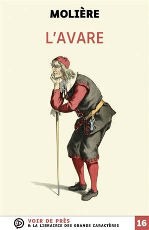L'avare : comédie en cinq actes : 1669