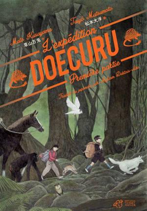 L'expédition Doecuru. Volume 1