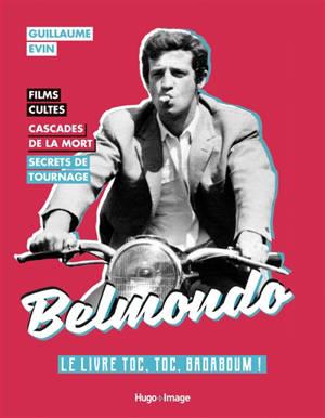 Belmondo : le livre toc, toc, badaboum !