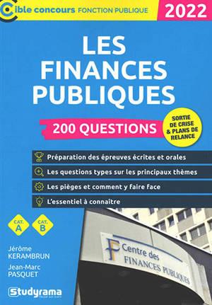 Les finances publiques : 200 questions, catégorie A, catégorie B : 2022