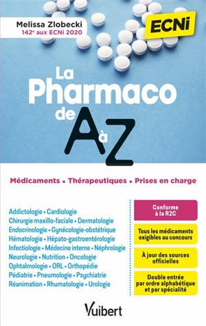 La pharmaco de A à Z : ECNi : médicaments, thérapeutiques, prises en charge