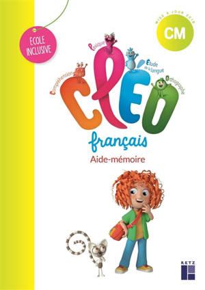 CLEO, français CM : aide-mémoire : école inclusive