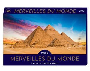 Merveilles du monde 2022 : l'agenda panoramique