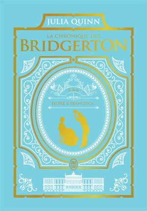 La chronique des Bridgerton. Volume 5 & 6