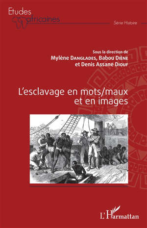 L'esclavage en mots-maux et en images