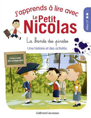 J'apprends à lire avec le Petit Nicolas. Volume 8, La bande des pirates