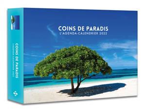 Coins de paradis : l'agenda-calendrier 2022