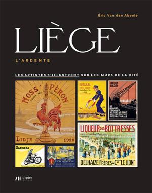Liège, l'ardente : les artistes liégeois s'illustrent sur les murs de la cité