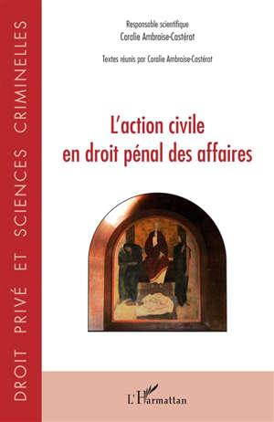 L'action civile en droit pénal des affaires