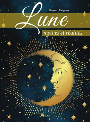 Lune : mythes et réalités