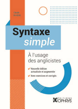 Syntaxe simple à l'usage des anglicistes