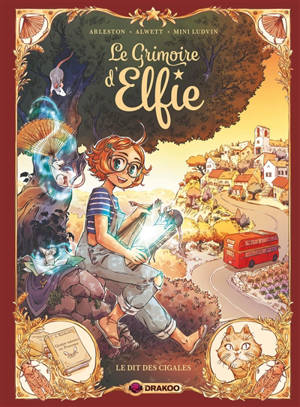 Le grimoire d'Elfie. Volume 2, Le dit des cigales