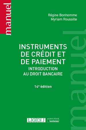 Instruments de crédit et de paiement : introduction au droit bancaire