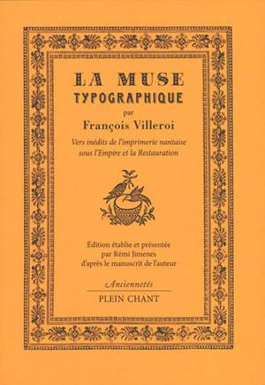 La muse typographique : vers inédits de l'imprimerie nantaise sous l'Empire et la Restauration