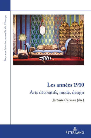 Les années 1910 : arts décoratifs, mode, design