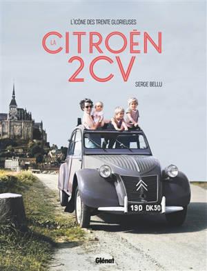 La Citroën 2 CV : l'icône des Trente Glorieuses