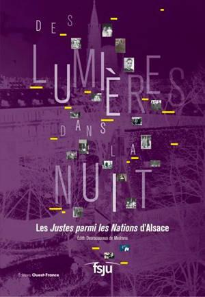 Des lumières dans la nuit : les Justes parmi les nations d'Alsace
