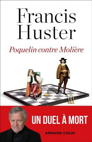 Poquelin contre Molière