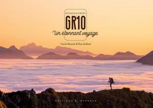 GR 10, un étonnant voyage : Pays basque & Béarn