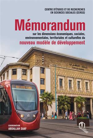 Mémorandum sur les dimensions économiques, sociales, environnementales, territoriales et culturelles du nouveau modèle de développement
