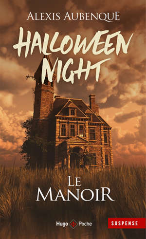Halloween night, Le manoir
