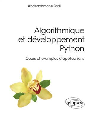 Algorithmique et développement Python : cours et exemples d'applications
