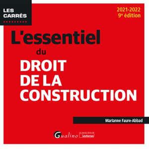 L'essentiel du droit de la construction : 2021-2022