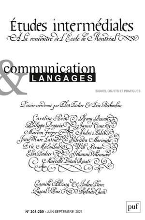 Communication & langages. n° 208-209, Etudes intermédiales : à la rencontre de l'Ecole de Montréal