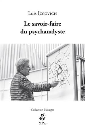 Le savoir-faire du psychanalyste