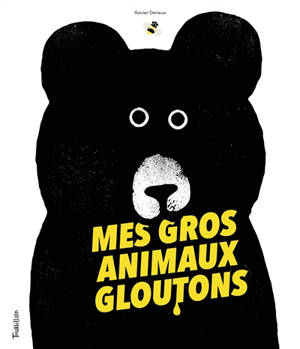 Mes gros animaux gloutons