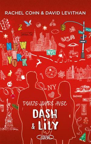 Dash & Lily, Douze jours avec Dash & Lily