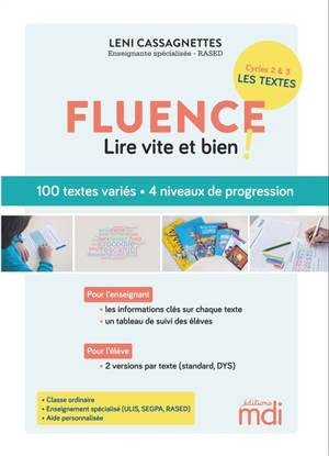Fluence : 90 textes pour lire vite et bien !