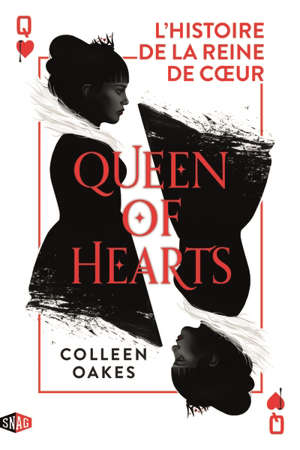 Queen of hearts : l'histoire de la reine de coeur. Volume 1