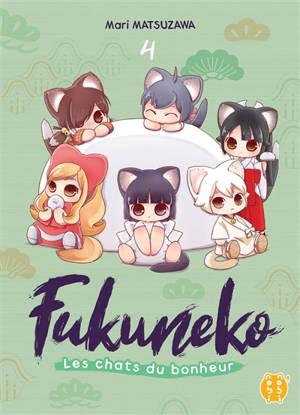 Fukuneko, les chats du bonheur. Volume 4