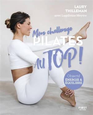 Pilates : objectif énergie & équilibre