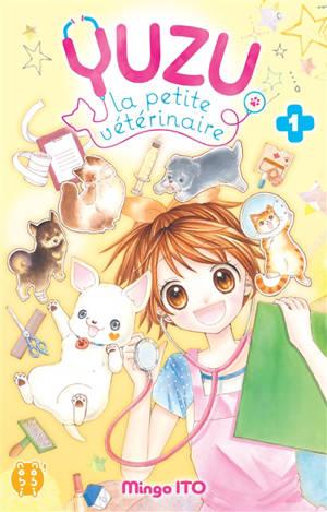 Yuzu, la petite vétérinaire. Volume 1