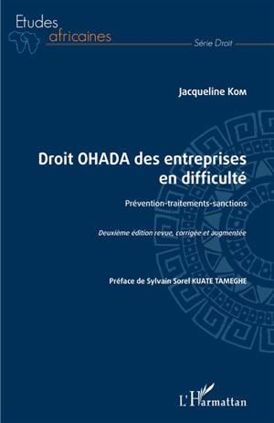 Droit OHADA des entreprises en difficulté : prévention, traitements, sanctions