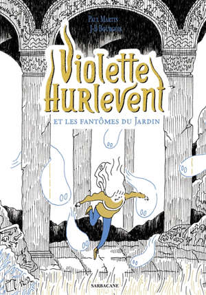 Violette Hurlevent et les fantômes du Jardin