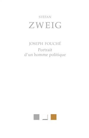 Joseph Fouché : portrait d'un homme politique