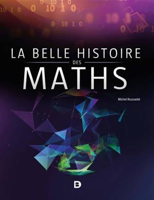 La belle histoire des maths